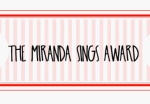 MIRANDA SINGS AWARD MELANI